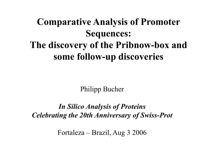 Comparative Analysis of Promoter Sequences: