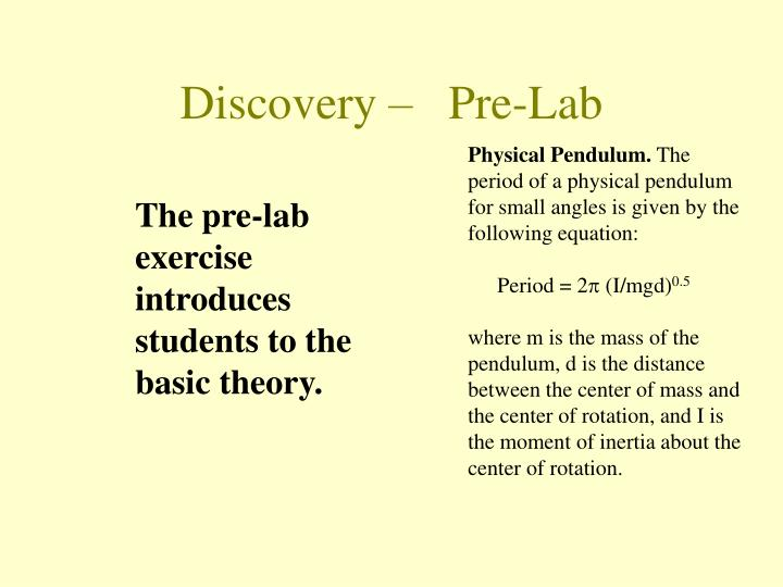 The pre-lab exercise introduces students to the basic theory.