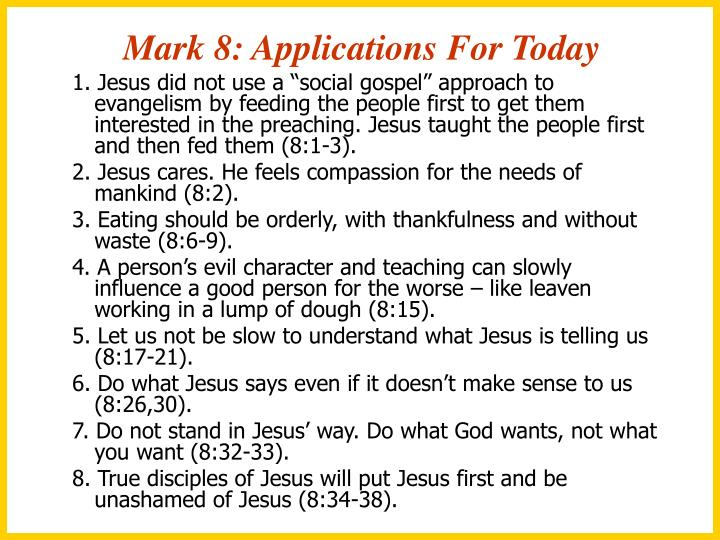 Mark 8: Applications For Today