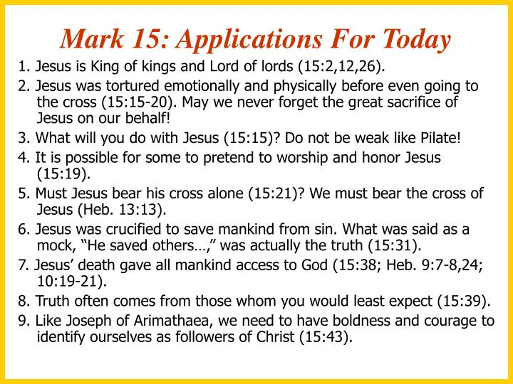 Mark 15: Applications For Today