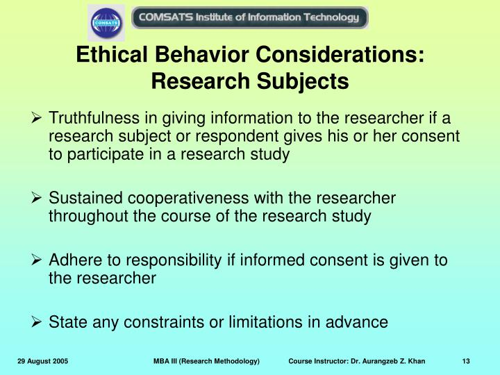 Ethical Behavior Considerations: