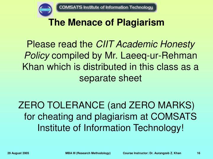 The Menace of Plagiarism
