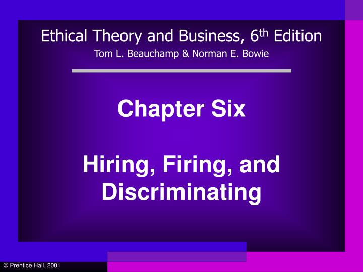 chapter six hiring firing and discriminating