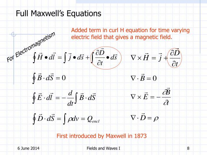 Full Maxwell's Equations