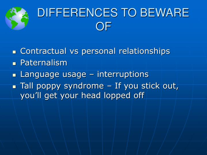 DIFFERENCES TO BEWARE OF
