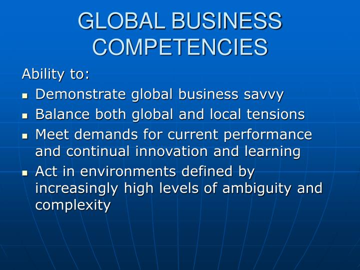 GLOBAL BUSINESS COMPETENCIES