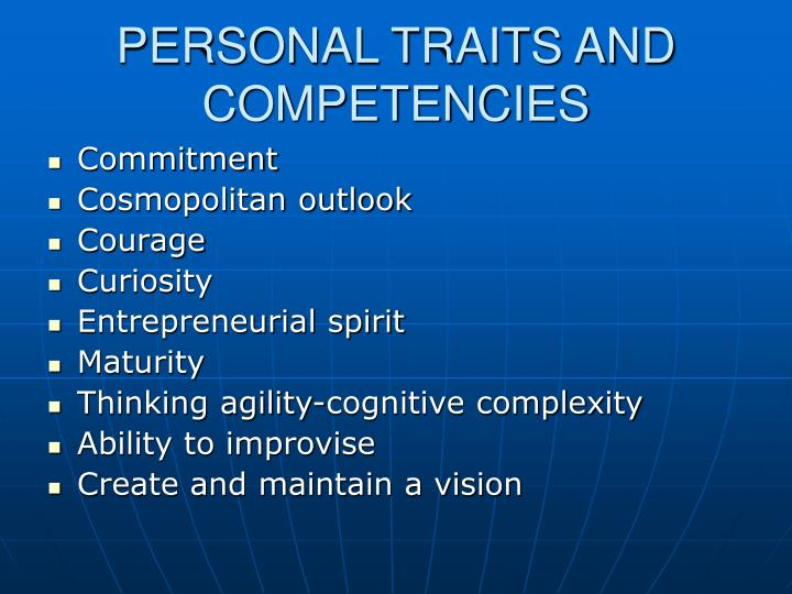 PERSONAL TRAITS AND COMPETENCIES