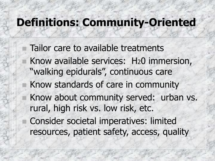 Definitions: Community-Oriented