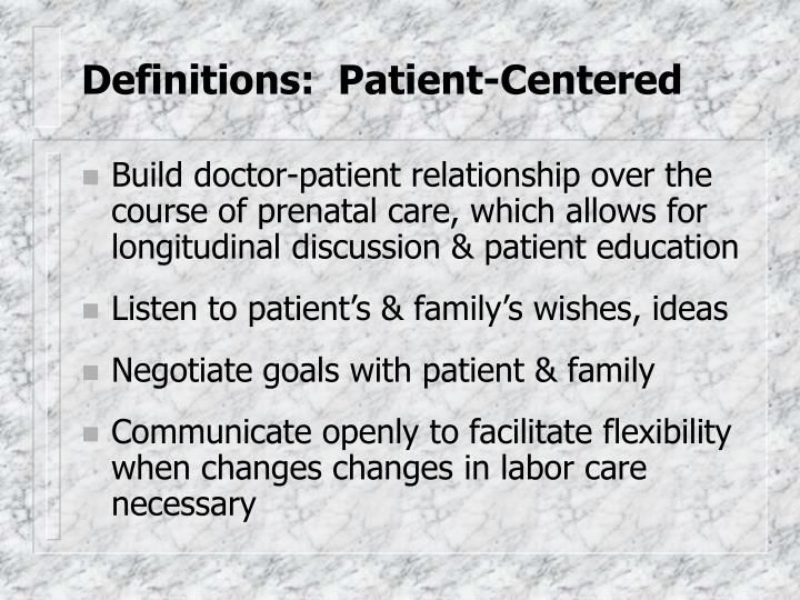 Definitions:  Patient-Centered