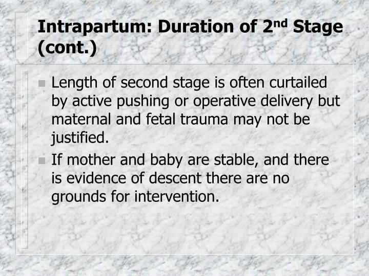 Intrapartum: Duration of 2
