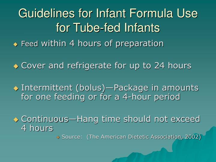 Guidelines for Infant Formula Use for Tube-fed Infants