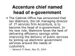 accenture chief named head of e government
