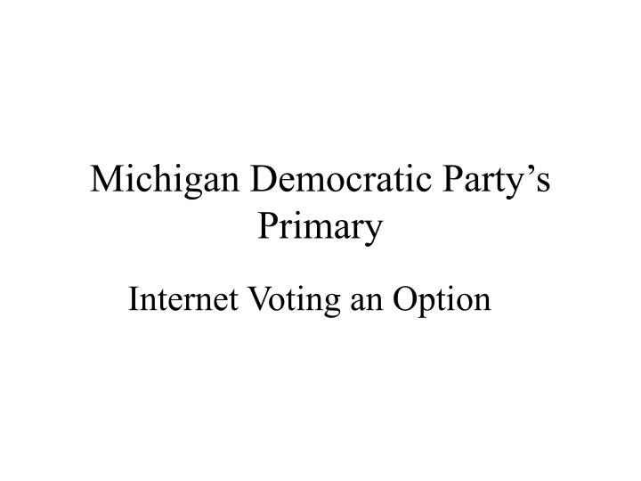 Michigan Democratic Party's Primary