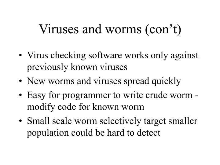 Viruses and worms (con't)