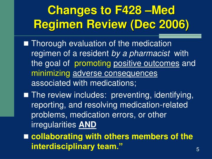 Changes to F428 –Med Regimen Review (Dec 2006)
