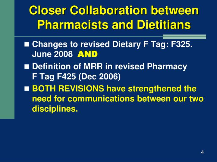 Closer Collaboration between Pharmacists and Dietitians