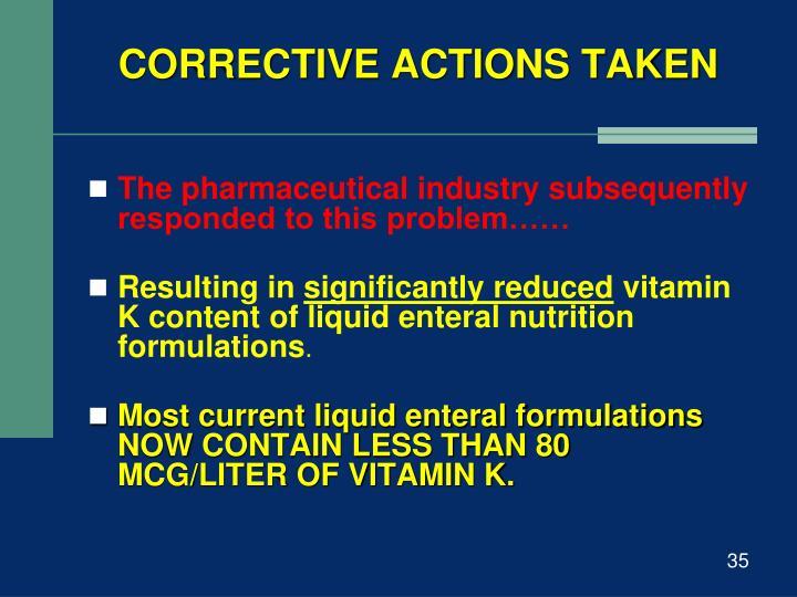 CORRECTIVE ACTIONS TAKEN