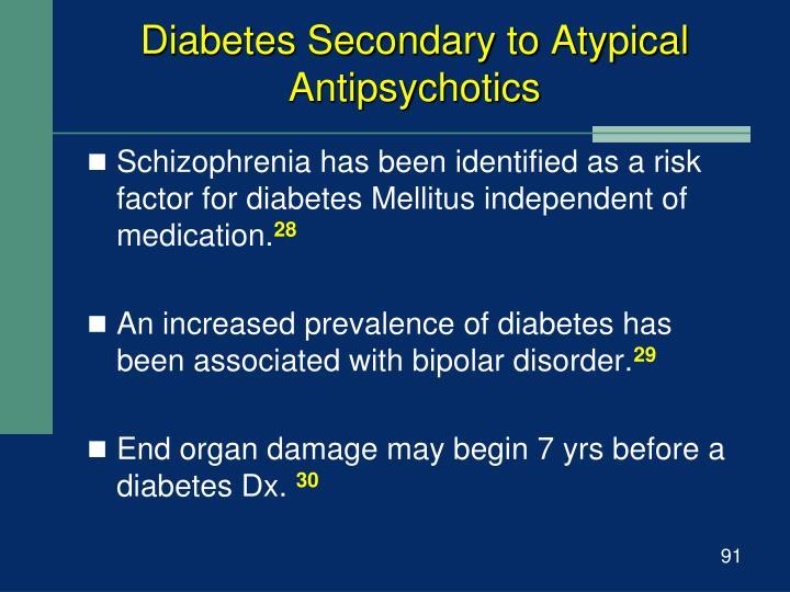Diabetes Secondary to Atypical Antipsychotics