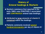 history of enteral feedings warfarin
