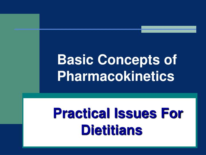 Practical Issues For Dietitians