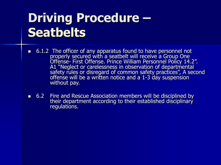 Driving Procedure –