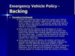emergency vehicle policy backing2