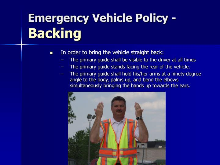Emergency Vehicle Policy -