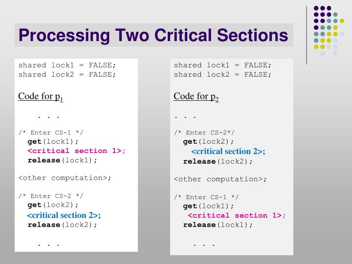 Processing Two Critical Sections
