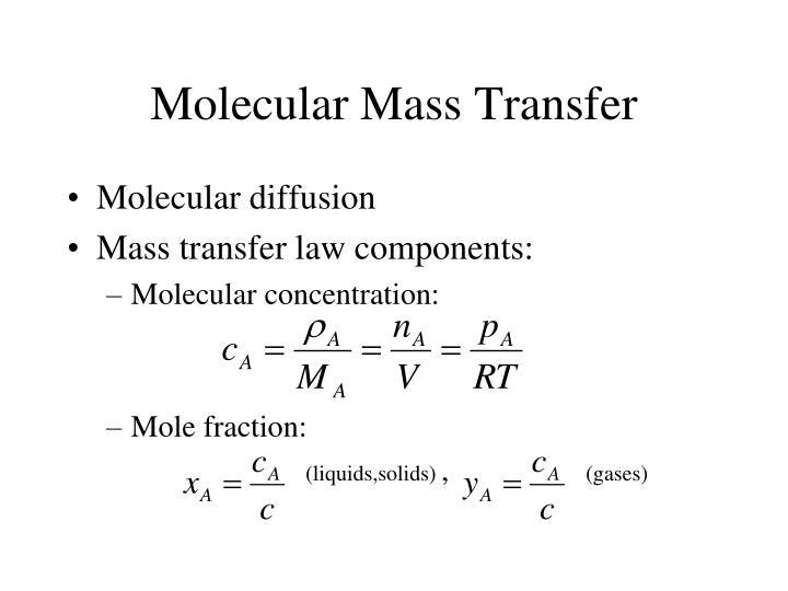 Molecular Mass Transfer