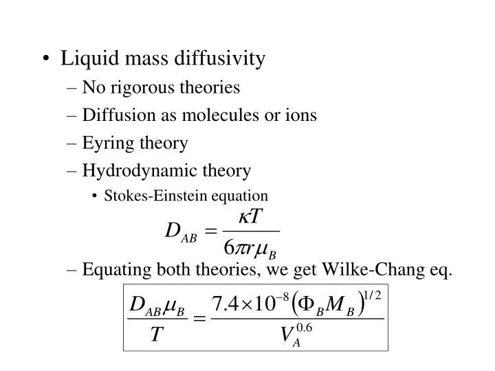 Liquid mass diffusivity