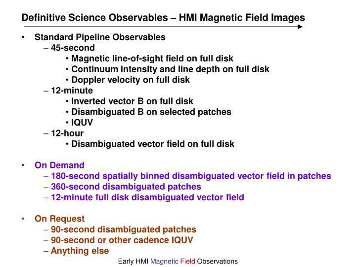 Definitive Science Observables – HMI Magnetic Field Images