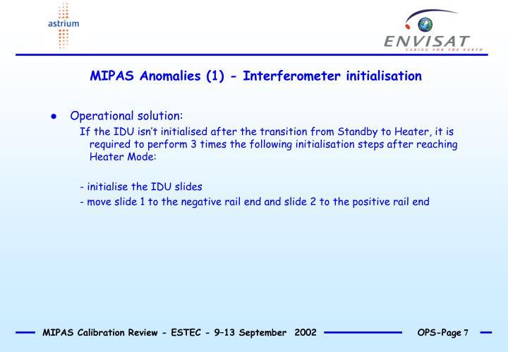 MIPAS Anomalies (1) - Interferometer initialisation