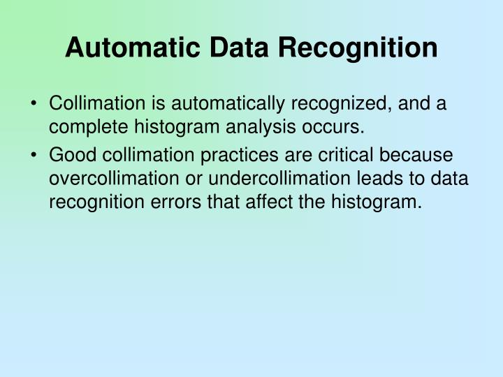 Automatic Data Recognition