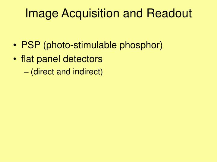 Image Acquisition and Readout