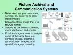 picture archival and communication systems
