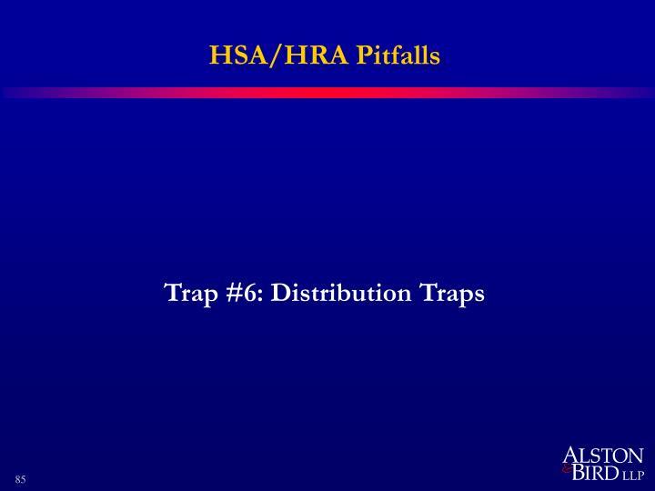 HSA/HRA Pitfalls