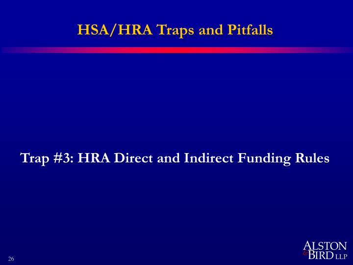 HSA/HRA Traps and Pitfalls