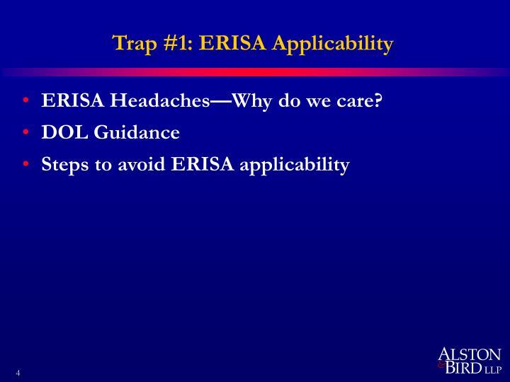 Trap #1: ERISA Applicability