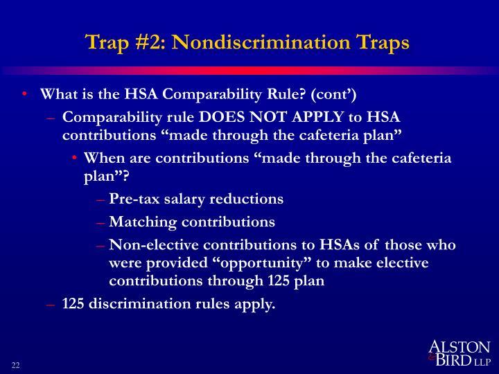 Trap #2: Nondiscrimination Traps