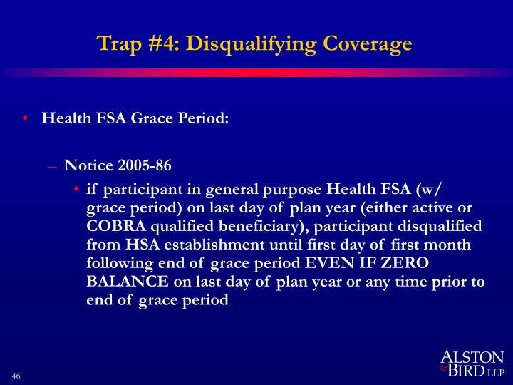 Trap #4: Disqualifying Coverage