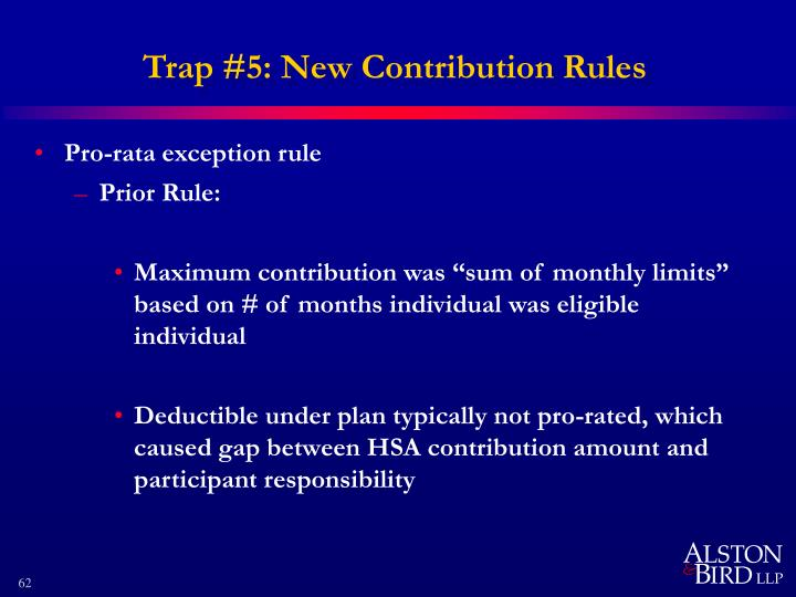 Trap #5: New Contribution Rules