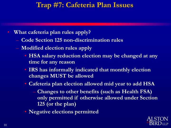Trap #7: Cafeteria Plan Issues