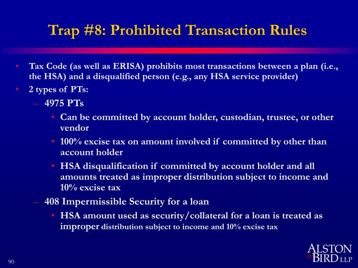 Trap #8: Prohibited Transaction Rules
