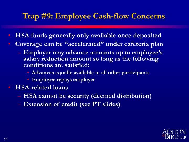 Trap #9: Employee Cash-flow Concerns