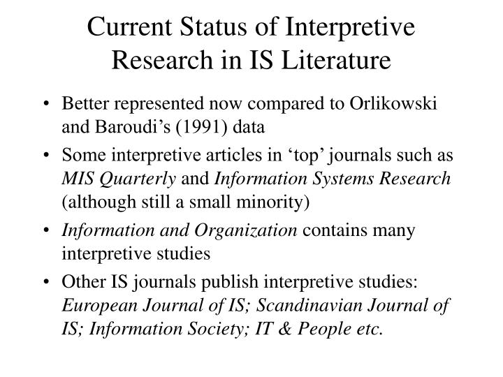 Current Status of Interpretive Research in IS Literature