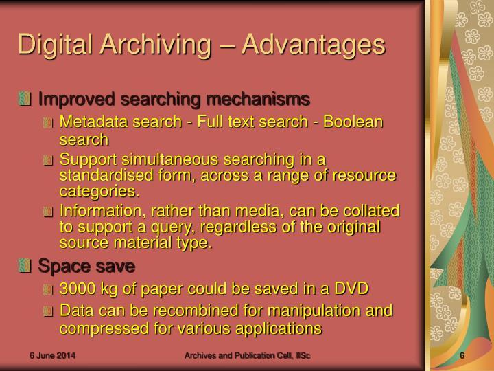 Digital Archiving – Advantages