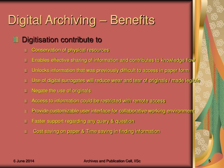 Digital Archiving – Benefits
