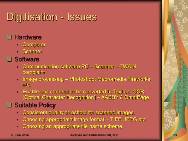 Digitisation - Issues