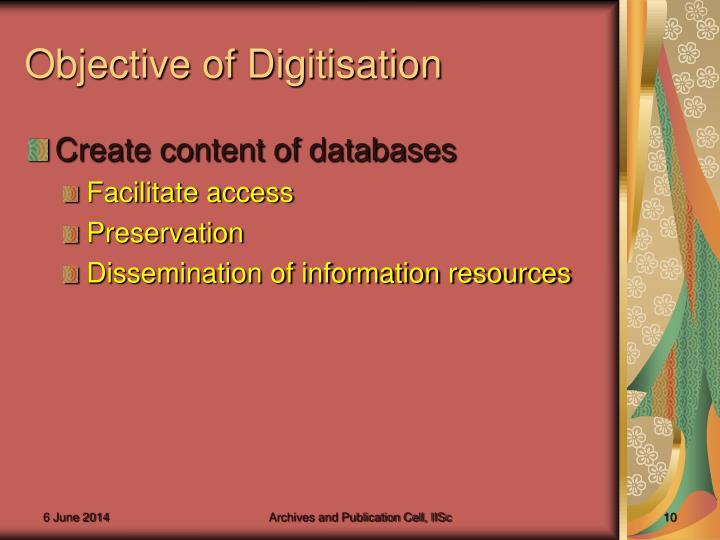 Objective of Digitisation