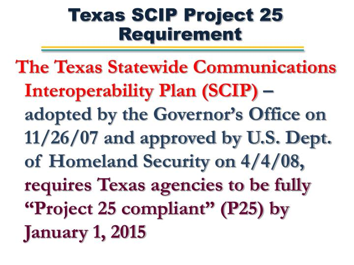 Texas SCIP Project 25 Requirement